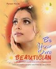 Be Your Own Beautician, Parvesh Handa, HEALING Books, Vedic Books