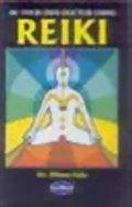 Be your own doctor using Reiki, Dr. Dhiren Gala, HEALING Books, Vedic Books