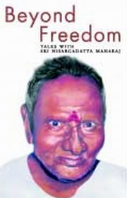 Beyond Freedom: Talks with Sri Nisargadatta Maharaj, , PHILOSOPHY Books, Vedic Books