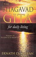 The Bhagavad Gita for Daily Living (In 3 Volumes)