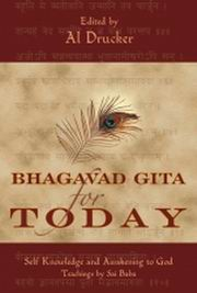 Bhagavad Gita For Today, Al Drucker, SPIRITUAL TEXTS Books, Vedic Books