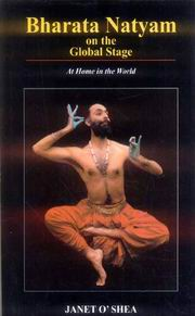 Bharata Natyam on the Global Stage: At Home in the World, Janet O'Shea, ARTS Books, Vedic Books
