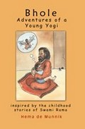 Bhole: Adventures of a Young Yogi