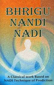 Bhrigu Nandi Nadi: (A Classical work based on Nadi Technique of Prediction), R.G. Rao, JYOTISH Books, Vedic Books