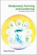 Biodynamic Farming & Gardening - Philosophy, principles, practice, Peter Proctor, ENVIRONMENT Books, Vedic Books