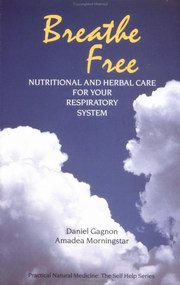 Breathe Free, Amadea Morningstar, Daniel Gagnon, AYURVEDA Books, Vedic Books