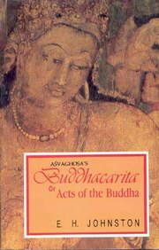 Buddhacarita or Acts of the Buddha, E.H. Johnston, BUDDHISM Books, Vedic Books