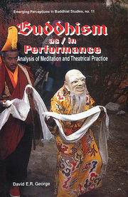 Buddhism as in Performance, David E.R. George, HISTORY Books, Vedic Books