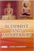 Buddhist and Jain Period