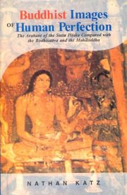 Buddhist Images of Human Perfection, Nathan Katz, A TO M Books, Vedic Books