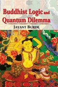 Buddhist Logic and Quantum Dilemma