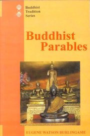 Buddhist Parables, Eugene Watson Burlinghame, A TO M Books, Vedic Books ,