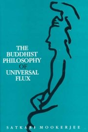 Buddhist Philosophy of Universal Flux, Sathari Mookerjee, A TO M Books, Vedic Books