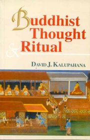 Buddhist Thought and Ritual, David Kalupahana, A TO M Books, Vedic Books ,