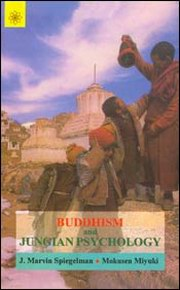 Buddhism and Jungian Psychology, J. Marvin Spiegelman, Mokusen Miyuki, BUDDHISM Books, Vedic Books