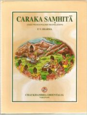 Caraka Samhita (Text With English Translation) 4 Volume Set, P.V. Sharma, AYURVEDA Books, Vedic Books