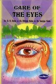 Care of the eyes, Drs D.R. Gala, Sanjay, D. Dhiren, HEALING Books, Vedic Books
