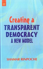 Creating a Transparent Democracy: A New Model, Shamar Rinpoche, COMMUNITIES Books, Vedic Books
