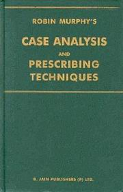 Case Analysis and Prescribing Techniques, Robin Murphy, HEALING Books, Vedic Books