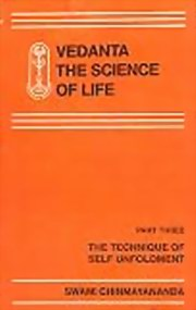 Vedanta the Science of Life 3, H.H. Swami Chinmayananda, MASTERS Books, Vedic Books