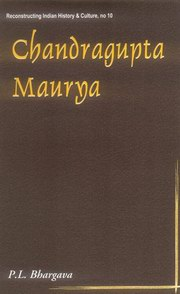 Chandragupta Maurya: A Gem of Indian History, Purushottam Lal Bhargava, JUST ARRIVED Books, Vedic Books