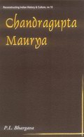 Chandragupta Maurya: A Gem of Indian History