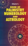 Cheiro's Palmistry, Numerology and Astrology