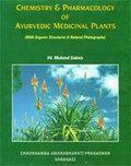Chemistry & Pharmacology of Ayurvedic Medicinal Plants