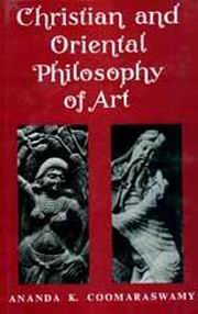 Christian and Oriental Philosophy of Art, Ananda K. Coomaraswamy, ARTS Books, Vedic Books