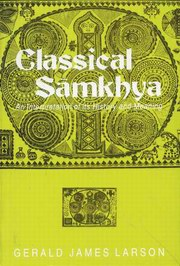 Classical Samkhya: An Interpretation of its History and Meaning, Gerald James Larson, INDIAN HISTORY Books, Vedic Books