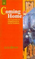 Coming Home: The Experience of Enlightenment in Sacred Tradition