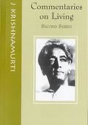 Commentaries on Living - II, J Krishnamurti, MASTERS Books, Vedic Books