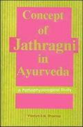 Concept of Jathragni in Ayurveda a Pathophysiological Study