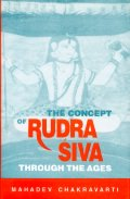 Concept of Rudra-Siva Through the Ages