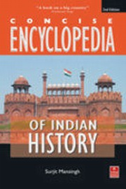 Concise Encylcopedia of Indian History, Surjit Mansing, HISTORY Books, Vedic Books
