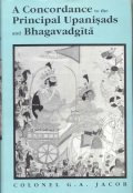 Concordance to the Principal Upanisads and Bhagavadgita