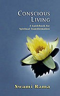 Conscious Living: A Guidebook for Spiritual Transformation
