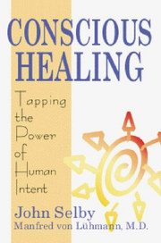 Conscious Healing, John Selby, SELF-HELP Books, Vedic Books