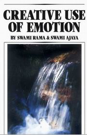 Creative Use of Emotion, Swami Rama, HEALING Books, Vedic Books