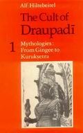 The Cult of Draupadi (Vol. I)