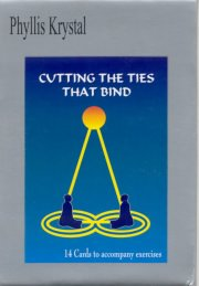 Cutting the Ties That Bind (Workbook), Phyllis Krystal, A TO M Books, Vedic Books