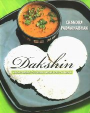Dakshin: Vegetarian Cuisine From South India, Chandra Padmanabhan, COOKING Books, Vedic Books