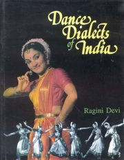 Dance Dialects of India, Ragini Devi, A TO M Books, Vedic Books ,