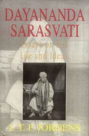Dayananda Saraswati, J.T.F. Jordens, JUST ARRIVED Books, Vedic Books
