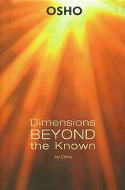 Dimensions Beyond The Known, Osho, HISTORY Books, Vedic Books