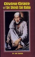 Divine Grace of Sri Shirdi Sai Baba
