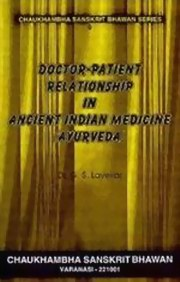Doctor- Patient Relationship in Ancient Indian Medicine (Ayurveda), G. S. Lavekar, AYURVEDA Books, Vedic Books