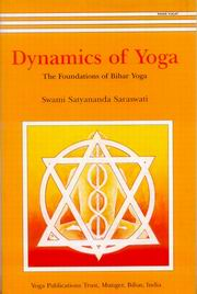 Dynamics of Yoga: The Foundations of Bihar Yoga, Swami Satyananda Saraswati, YOGA Books, Vedic Books