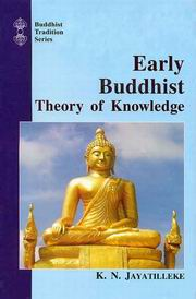 Early Buddhist Theory of Knowledge, K.N. Jayatilleke, RELIGIONS Books, Vedic Books