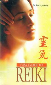 Easy Guide to Reiki, Dr. Rekhaa Kale, SELF-HELP Books, Vedic Books